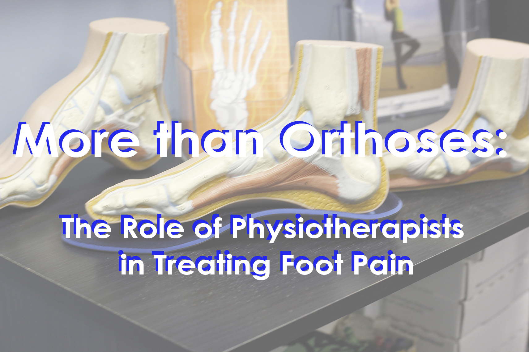 More than orthoses