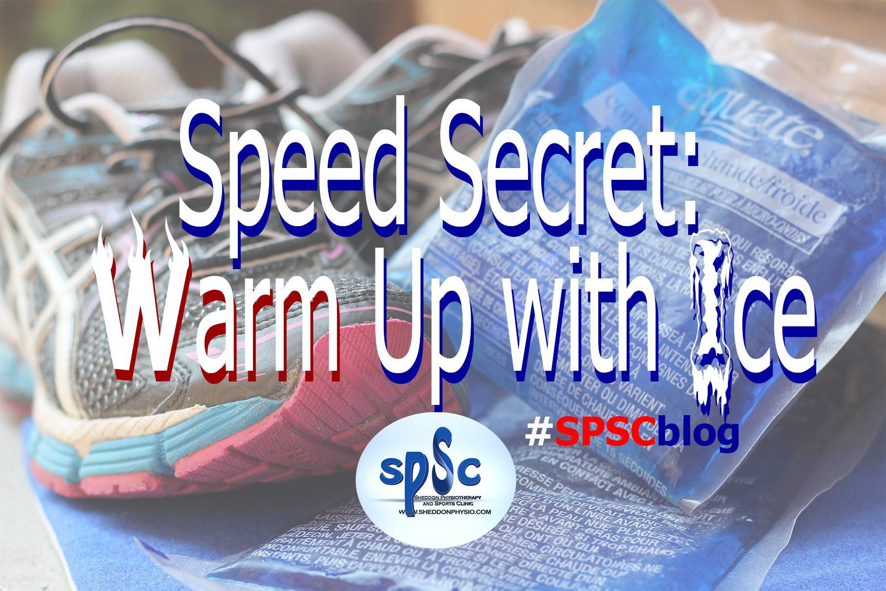 Speed Secret: Warm Up with Ice