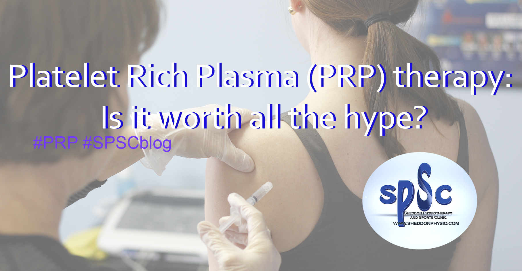 Platelet rich plasma PRP therapy at Sheddon Physio Sports Clinic Oakville Mississauga