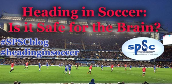 Heading in Soccer: Is it Safe for the Brain?