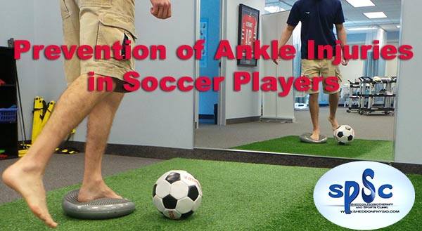 Prevention of Ankle Injuries in Soccer Players